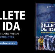 billete-de-ida-jonathan-vaughters-libro-2