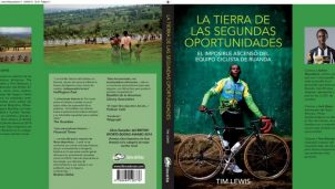 «La tierra de las segundas oportunidades»: Una historia ciclista en Ruanda